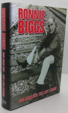 Ronnie Biggs ODD MAN OUT: THE LAST STRAW First Edition Signed