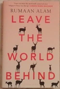 Rumaan Alam LEAVE THE WORLD BEHIND First Edition Signed Bookplate