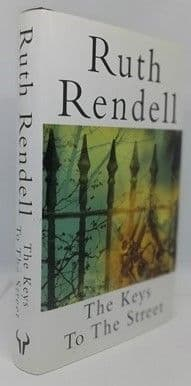 Ruth Rendell THE KEYS TO THE STREET First Edition Signed