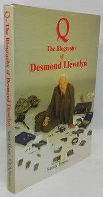 Sandy Hernu Q: THE BIOGRAPHY OF DESMOND LLEWELYN Signed Limited Edition