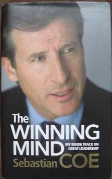 Sebastian Coe THE WINNING MIND First Edition Signed