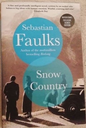 Sebastian Faulks SNOW COUNTRY First Edition Signed