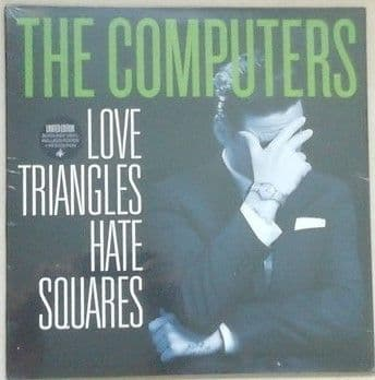 The Computers LOVE TRIANGLES HATE SQUARES Vinyl LP Sealed