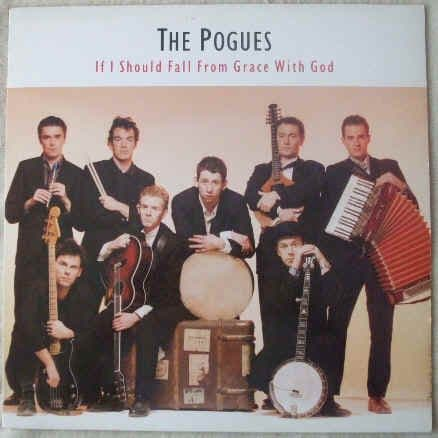 The Pogues IF I SHOULD FALL FROM GRACE WITH GOD Vinyl LP