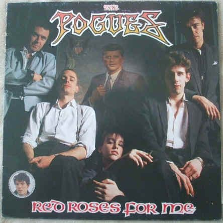 The Pogues RED ROSES FOR ME Vinyl LP