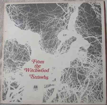 The Strawbs FROM THE WITCHWOOD Vinyl LP First Press