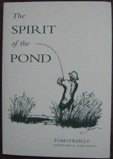 Tom O'Reilly THE SPIRIT OF THE POND Signed Limited Edition