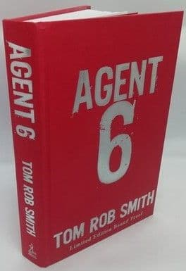 Tom Rob Smith AGENT 6 Signed Limited Edition Bound Proof Hardback