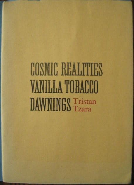 Tristan Tzara COSMIC REALITIES VANILLA TOBACCO DAWNINGS Signed Limited Edition Booklet