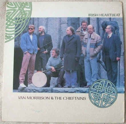 Van Morrison The Chieftains IRISH HEARTBEAT Vinyl LP
