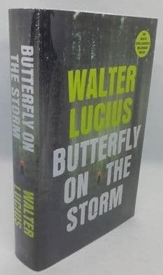 Walter Lucius BUTTERFLY ON THE STORM First Edition Signed