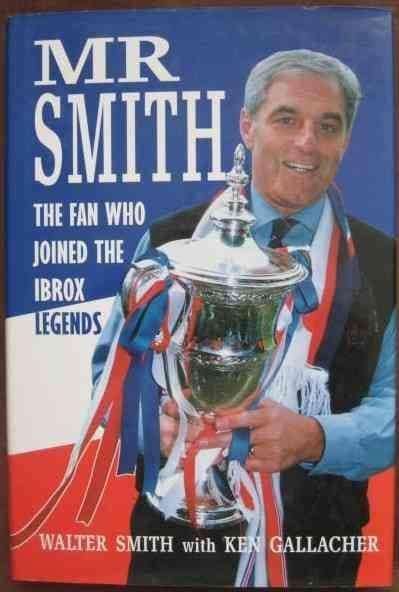 Walter Smith MR SMITH First Edition Signed