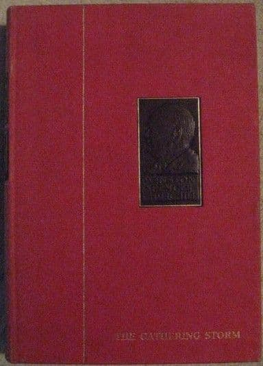 Winston Churchill THE SECOND WORLD WAR VOLUME 1 THE GATHERING STORM Chartwell Edition