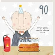 Rosie Made a Thing Bigger Cake 90th Birthday Card