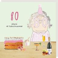 Rosie Made a Thing Fabulousness 80th Birthday Card