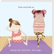 Rosie Made a Thing   Wine Not Yoga Card