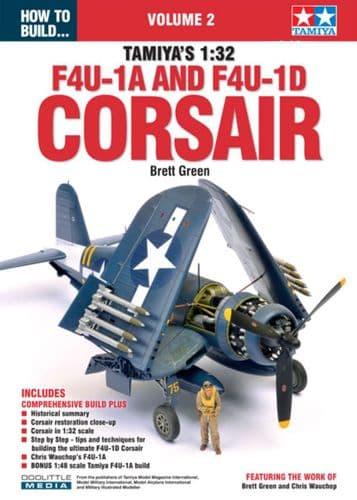 ADH - How to Build Tamiyas 1:32 Vought F4U-1A & F4U-1D Corsair Volume. 2 Brett Green