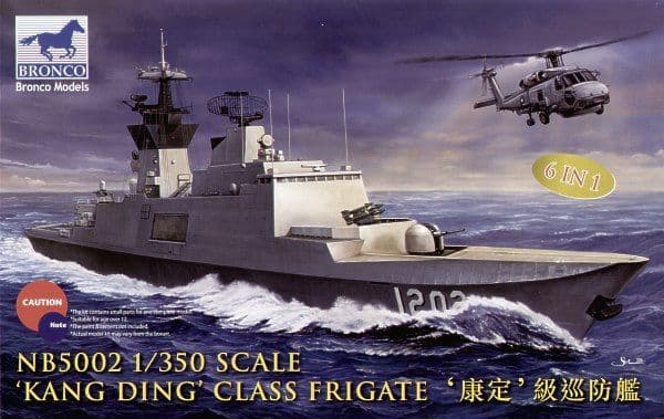 Bronco 1/350 'Kang Ding' Class Frigate (6 in 1) # NB5002