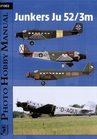 Czech Master Junkers Ju 52/3M Photo Hobby Manual # 1002