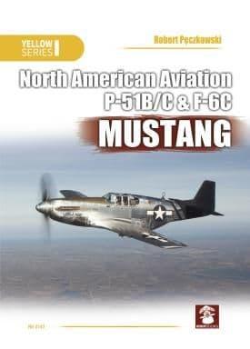Mushroom - North American Aviation P-51B/C & F-6C Mustang (Yellow Series) Robert Pczkowski # 6143