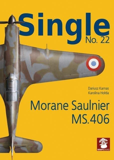 Mushroom - Single No.22 Morane-Saulnier MS.406 Dariusz Karnas & Karolina Hoda # SIN22