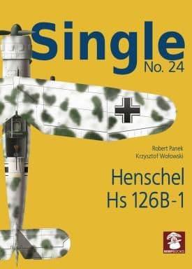 Mushroom - Single No.24 Henschel Hs-126B-1 Krzysztof W. Woowski & Robert Panek # SIN24