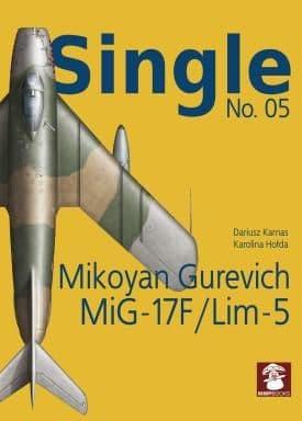 Mushroom - Single No.5 Mikoyan Gurevich MiG-17F/Lim-5 Dariusz Karnas & Karolina Hoda # SIN05