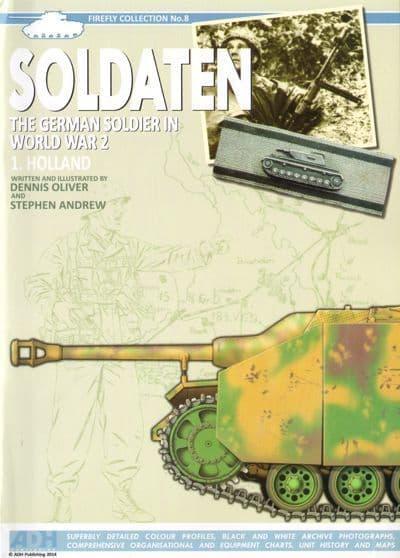 ADH - Firefly Collection No 8 - Soldaten The German Soldier in World War 2