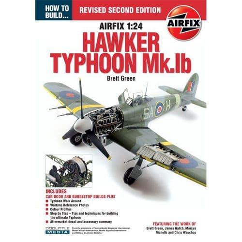ADH - How to Build The Airfix 1:24 Typhoon MK.IB (Revised Edition) Brett Green