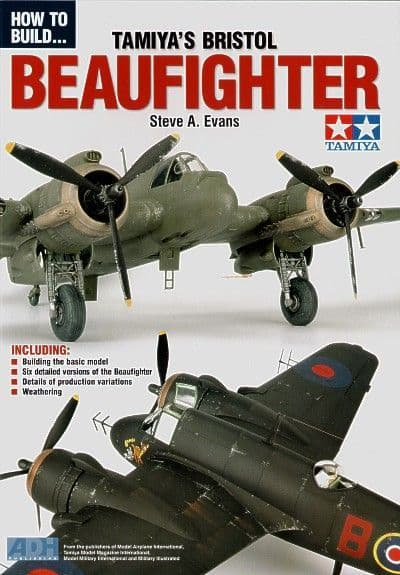 ADH Publishing - How to Build Tamiya's Bristol Beaufighter Steve A. Evans # 003