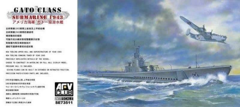 AFV Club 1/350 US Gato Class Submarine 1943 # SE73511