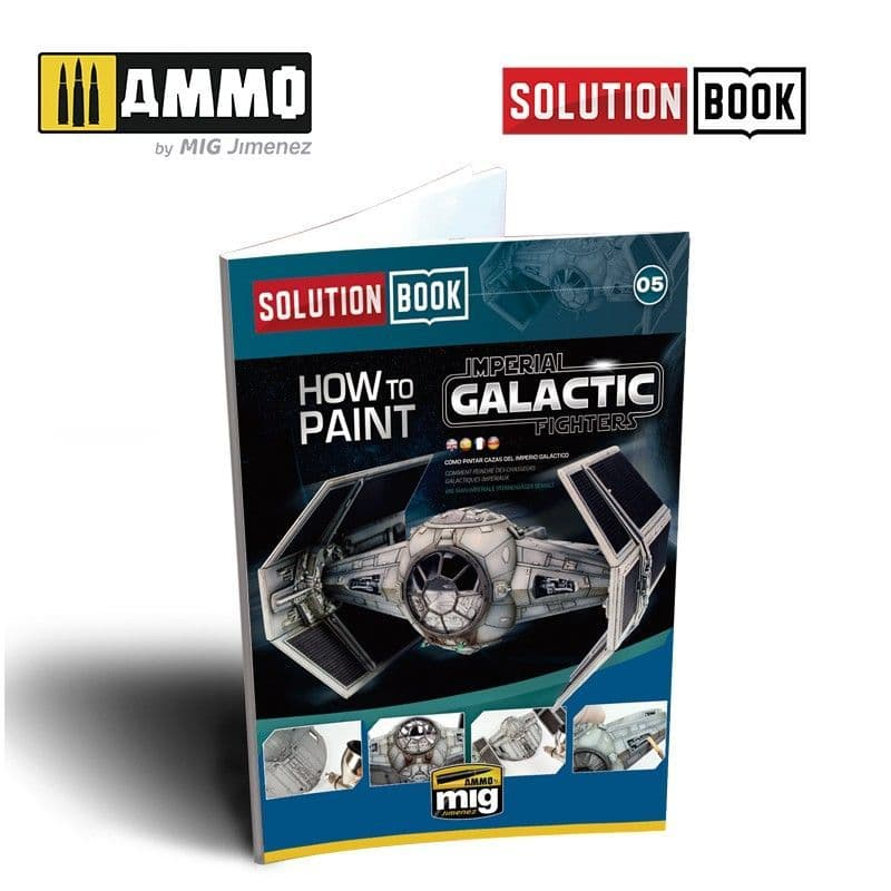 Ammo by Mig - How to Paint Imperial Galactic Fighters Solution Book # MIG-6520