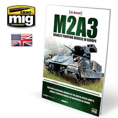 Ammo by Mig - M2A3 Bradley Fighting Vehicle in Europe in Detail # MIG-5951