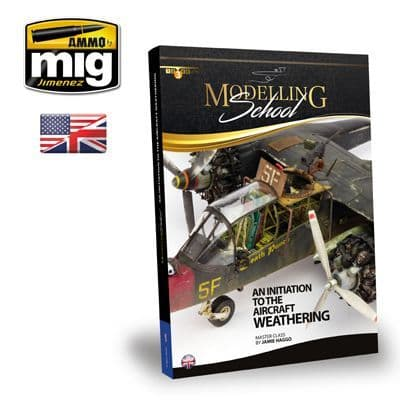Ammo By Mig - Modelling School: An Initiation to Aircraft Weathering # MIG-6030
