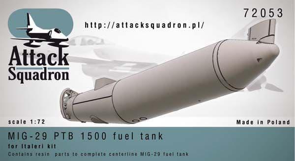 Attack Squadron 1/72 Mikoyan MiG-29 PTB 1500 Fuel Tank # 72053