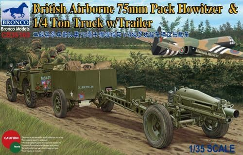 Bronco 1/35 British Airborne 75mm Pack Howitzer & 1/4 ton Truck with Trailer # CB35163