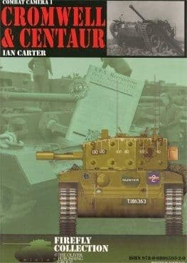 Combat Camera 1: Cromwell & Centaur Ian Carter