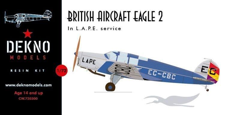 Dekno Models 1/72 British Aircraft Eagle 2 in L.A.P.E. Service # CW.720300