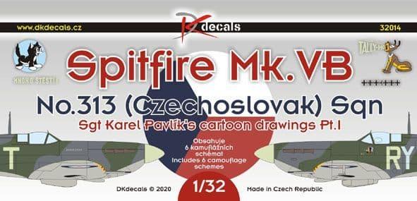 DK Decals 1/32 Spitfire Mk.VB - No.313 (Czechoslovak) Sqn. Sgt Pavlik's Cartoons Pt.1 # 32014
