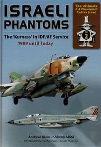 Double Ugly - Israeli Phantoms The 'Kurnass' in IDF/AF Service 1989 until Today