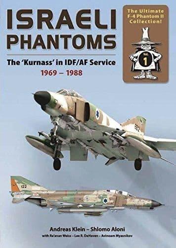 Double Ugly - Israeli Phantoms The 'Kurnass' in Israeli Defence Force/IDF/AF Service 1969-1988