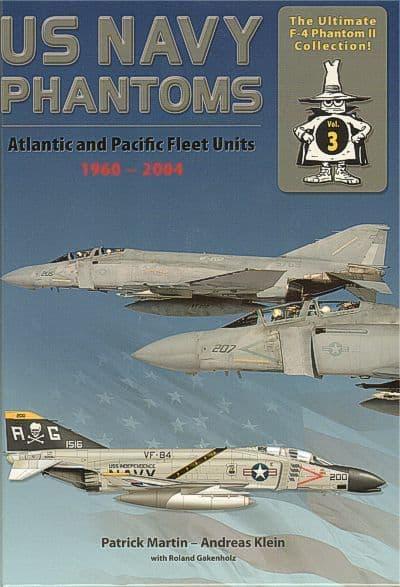 Double Ugly - The Ultimate F-4 Phantom Collection No.3 US Navy Phantoms Atlantic and Pacific Fleet U