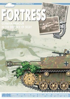 Fortress German Armour in the Defence of Sicily Firefly Collecti