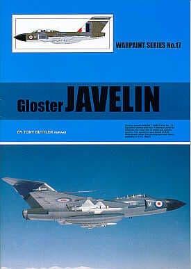 Gloster Javelin - By Tony Buttler AMRAeS