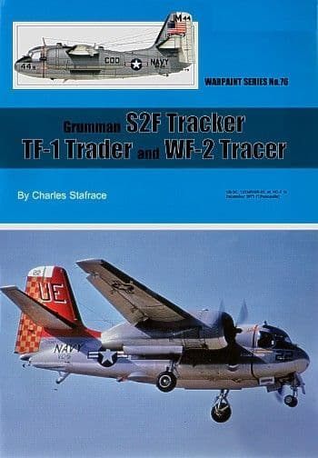 Grumman S-2F Tracker, TF-1 Trader and WF-2 Tracer - By Charles Stafrace