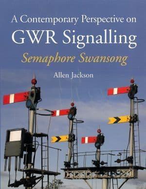 GWR Signalling by Allen Jackson
