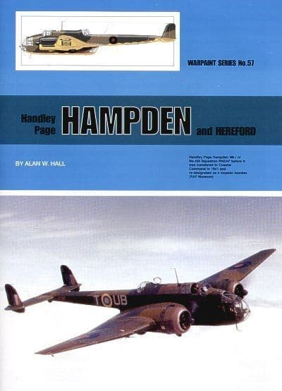 Handley-Page Hampden and Hereford - By Alan W. Hall