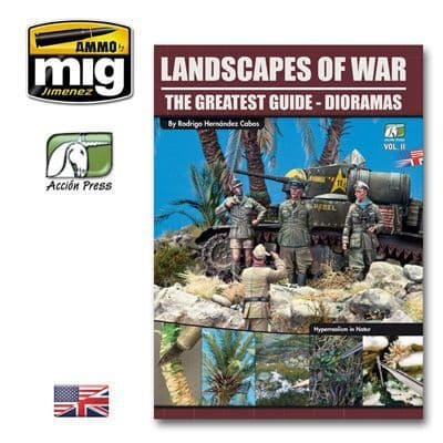 Landscapes of War The Greatest Guide: Dioramas by Rodrigo Hernandez Cabos