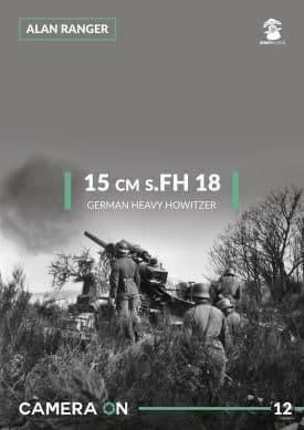 Mushroom - 15cm s.FH 18 German Heavy Howitzer CAMERA ON Alan Ranger # CAM12