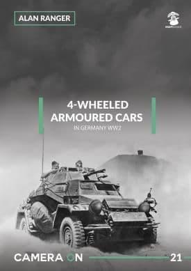 Mushroom - 4-Wheeled Armoured Cars in Germany WWII CAMERA ON Alan Ranger # CAM21